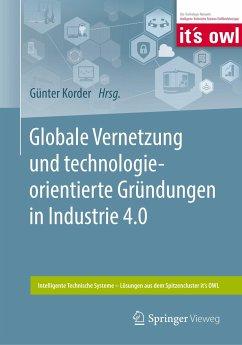 Globale Vernetzung und technologieorientierte Gründungen in Industrie 4.0