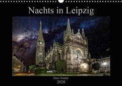 Nachts in Leipzig (Wandkalender 2020 DIN A3 quer)