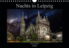 Nachts in Leipzig (Wandkalender 2020 DIN A4 quer)
