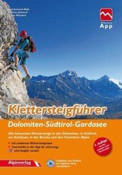 Klettersteigführer Dolomiten, Südtirol, Gardasee - Jentzsch-Rabl, Axel; Jentzsch, Andreas; Wissekal, Dieter