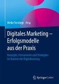 Digitales Marketing - Erfolgsmodelle aus der Praxis