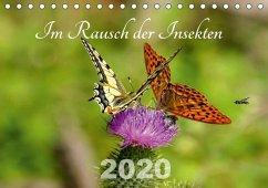 Im Rausch der Insekten (Tischkalender 2020 DIN A5 quer)