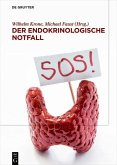 Der endokrinologische Notfall