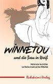 Winnetou und die Frau in Weiß