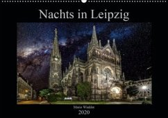 Nachts in Leipzig (Wandkalender 2020 DIN A2 quer) - Winkler, Mario