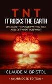 T.N.T. It Rocks The Earth (Unabridged Edition) (eBook, ePUB)
