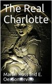 The Real Charlotte (eBook, PDF)