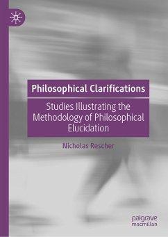 Philosophical Clarifications (eBook, PDF) - Rescher, Nicholas
