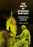 The Birth of Economic Rhetoric (eBook, PDF)