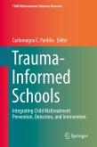 Trauma-Informed Schools (eBook, PDF)