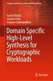 Domain Specific High-Level Synthesis for Cryptographic Workloads (eBook, PDF)
