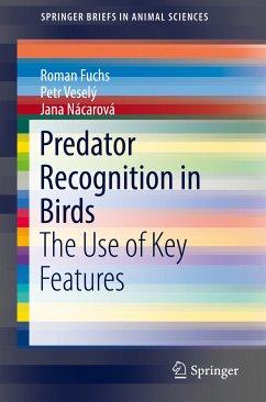 Predator Recognition in Birds (eBook, PDF) - Fuchs, Roman; Veselý, Petr; Nácarová, Jana