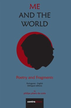 Me and The World: Poetry and Fragments
