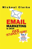 Email Marketing in 2019 Made (Stupidly) Easy