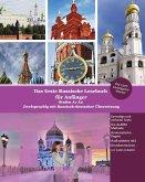 Das Erste Russische Lesebuch für Anfänger: Stufen A1 A2 Zweisprachig mit Russisch-deutscher Übersetzung