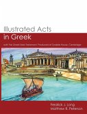 Illustrated Acts in Greek: with The Greek New Testament, Produced at Tyndale House, Cambridge