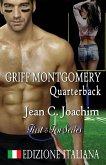 Griff Montgomery, Quarterback (Edizione Italiana)