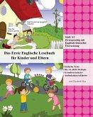 Das Erste Englische Lesebuch für Kinder und Eltern: Stufe A1 Zweisprachig mit Englisch-deutscher Übersetzung