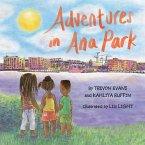 Adventures in Ana Park
