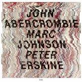 John Abercrombie/Marc Johnson/Peter Erskine (Ts)