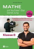 Mathe mit YouTube®-Star Daniel Jung Klasse 8