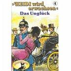 Heidi, Heidi wird erwachsen, Folge 4: Das Unglück (MP3-Download)