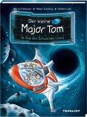 Im Sog des Schwarzen Lochs / Der kleine Major Tom Bd.10