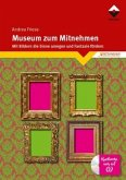 Museum zum Mitnehmen