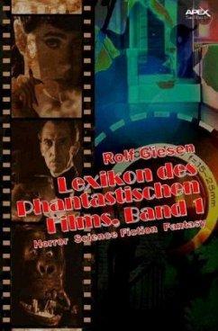 LEXIKON DES PHANTASTISCHEN FILMS, BAND 1