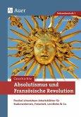 Absolutismus und Französische Revolution