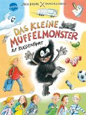 Das kleine Muffelmonster auf Klassenfahrt / Das kleine Muffelmonster Bd.1