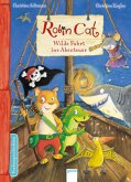Wilde Fahrt ins Abenteuer / Robin Cat