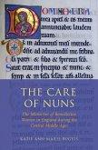 The Care of Nuns (eBook, ePUB)