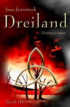 Dreiland III - Jeworreck, Jana