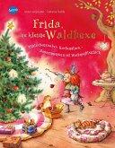 Plätzchenzauber, Kuchenstück - Zusammensein ist Weihnachtsglück / Frida, die kleine Waldhexe Bd.5