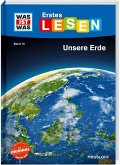 Unsere Erde / WAS IST WAS Erstes Lesen Bd.10
