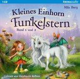 Kleines Einhorn Funkelstern, 1 Audio-CD