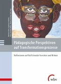 Pädagogische Perspektiven auf Transformationsprozesse