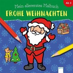 Mein allererstes Malbuch. Frohe Weihnachten - Münstermann, Verena