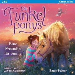 Eine Freundin für Sunny / Die Funkelponys Bd.1 (2 Audio-CDs) - Palmer, Emily