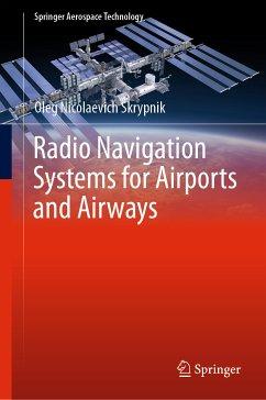 Radio Navigation Systems for Airports and Airways (eBook, PDF) - Skrypnik, Oleg Nicolaevich
