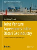 Joint Venture Agreements in the Qatari Gas Industry (eBook, PDF)