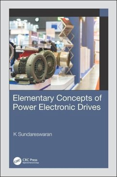 Elementary Concepts of Power Electronic Drives - Sundareswaran, K (Department of Electrical and Electronics Engineeri