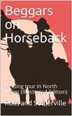 Beggars on Horseback; A riding tour in North Wales (eBook, PDF)