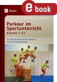 Parkour im Sportunterricht Klassen 7-13 (eBook, PDF)