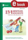 Die 1x1-Abenteuergeschichte für die Grundschule (eBook, PDF)