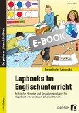 Lapbooks im Englischunterricht - 1.- 4. Klasse (eBook, PDF)