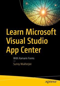 Learn Microsoft Visual Studio App Center (eBook, PDF) - Mukherjee, Sunny