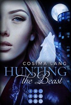 Nachtgefährten / Hunting the Beast Bd.1 (eBook, ePUB) - Lang, Cosima