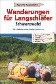 Wanderungen für Langschläfer Schwarzwald (Mängelexemplar)